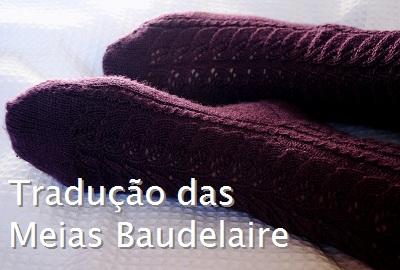 tricô em prosa - Receita traduzida Meias Baudelaire
