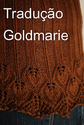 tricô em prosa - receita traduzida do Xale Goldmarie